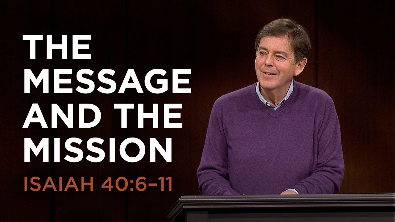 the message and the mission