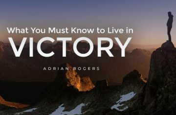 what you must know to live in victory