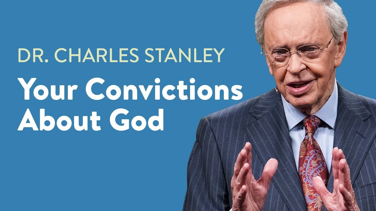 your convictions about god
