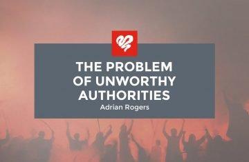 adrian rogers the problem of unworthy authorities (1958)