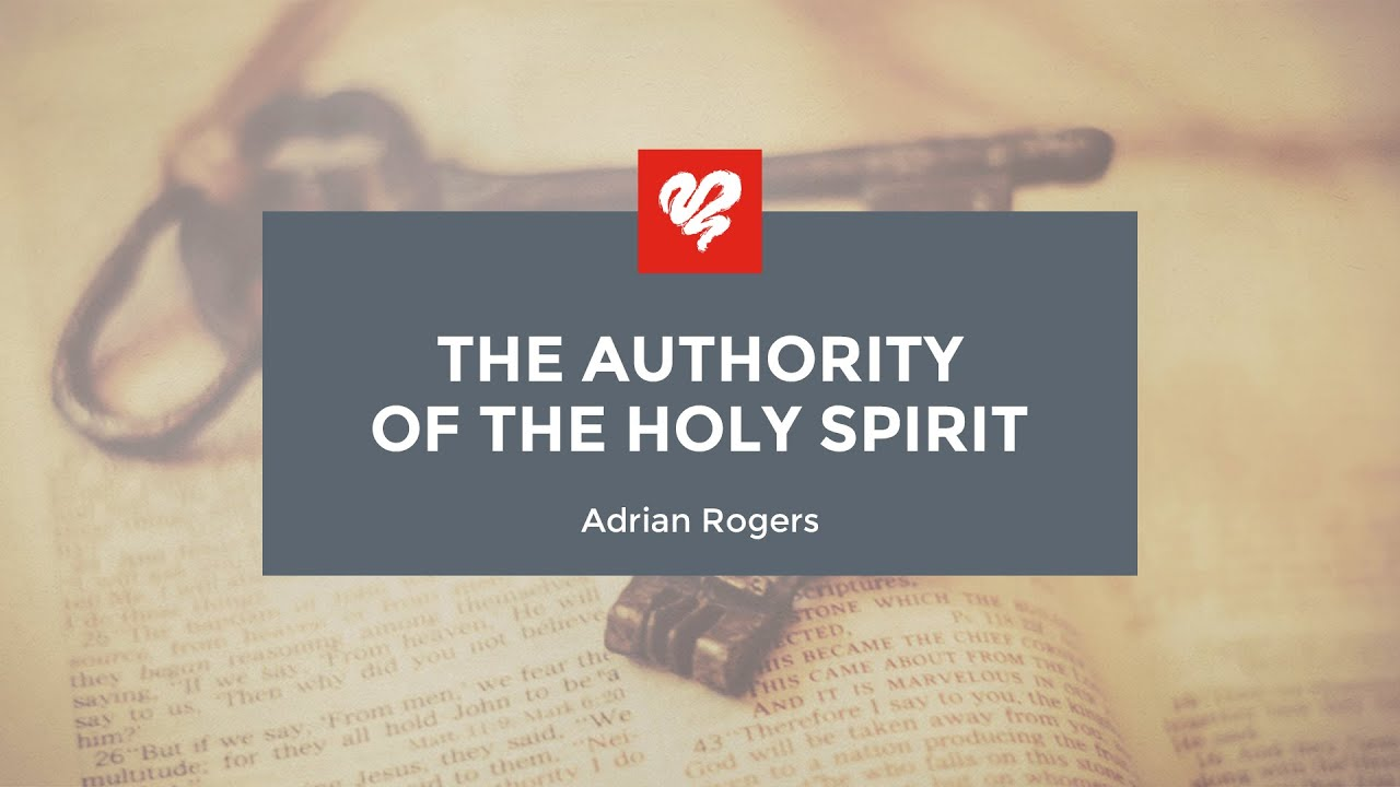 the authority of the holy spirit