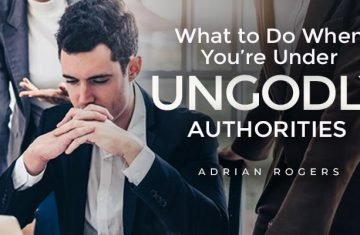 what to do with ungodly authorities