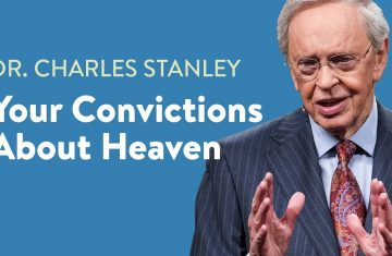 your convictions about heaven