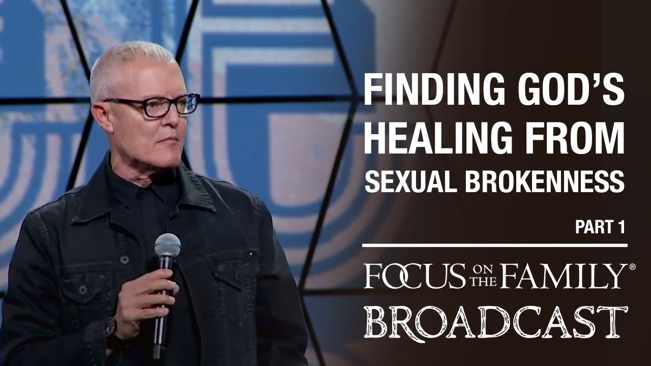 finding god's healing for sexual brokenness (part 1) sy rogers